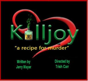 killjoy-by-jerry-mayer-directed-by-trish-carr-production